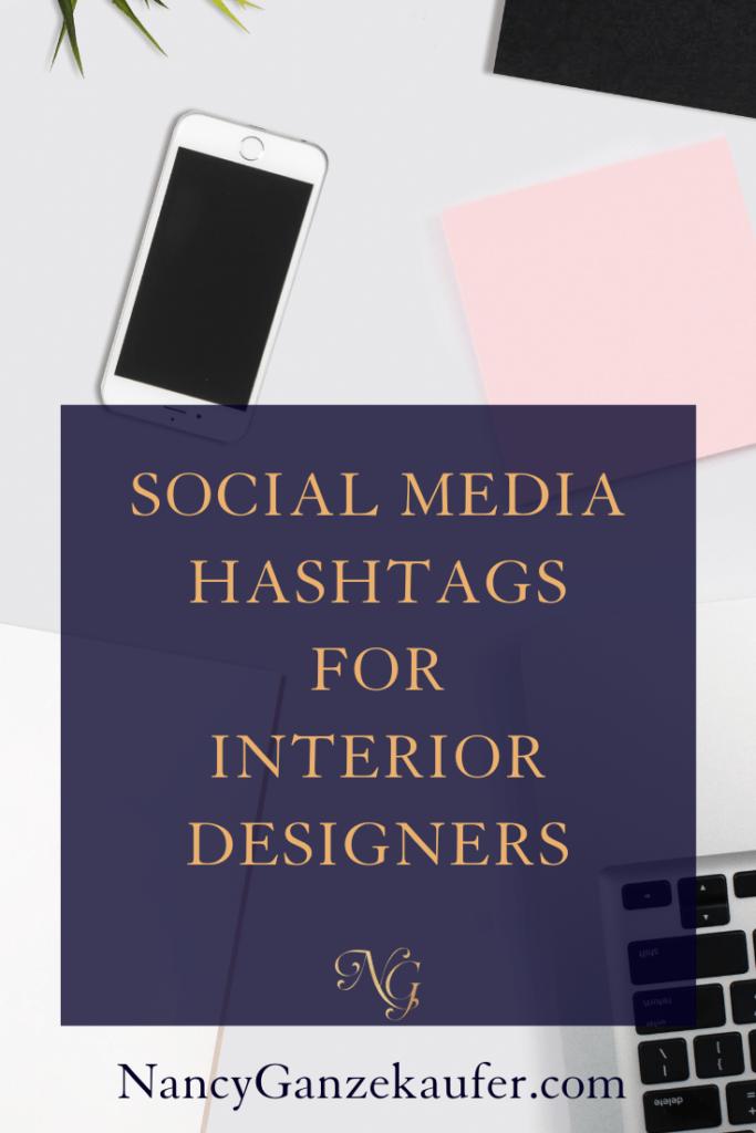 Social media instagram hashtags for  interior designers. #socialmedia #instagramhashtags #interiordesigners