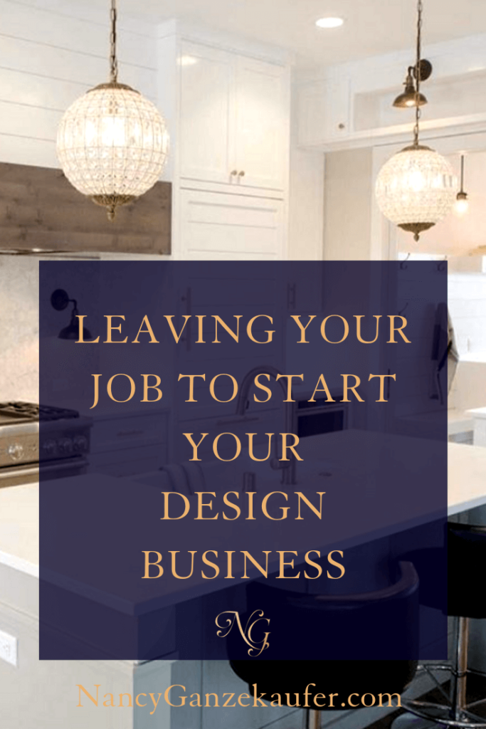 Steps needed before leaving your job to start your own design business. #businesstips #designbusiness #businesscoachnancy
