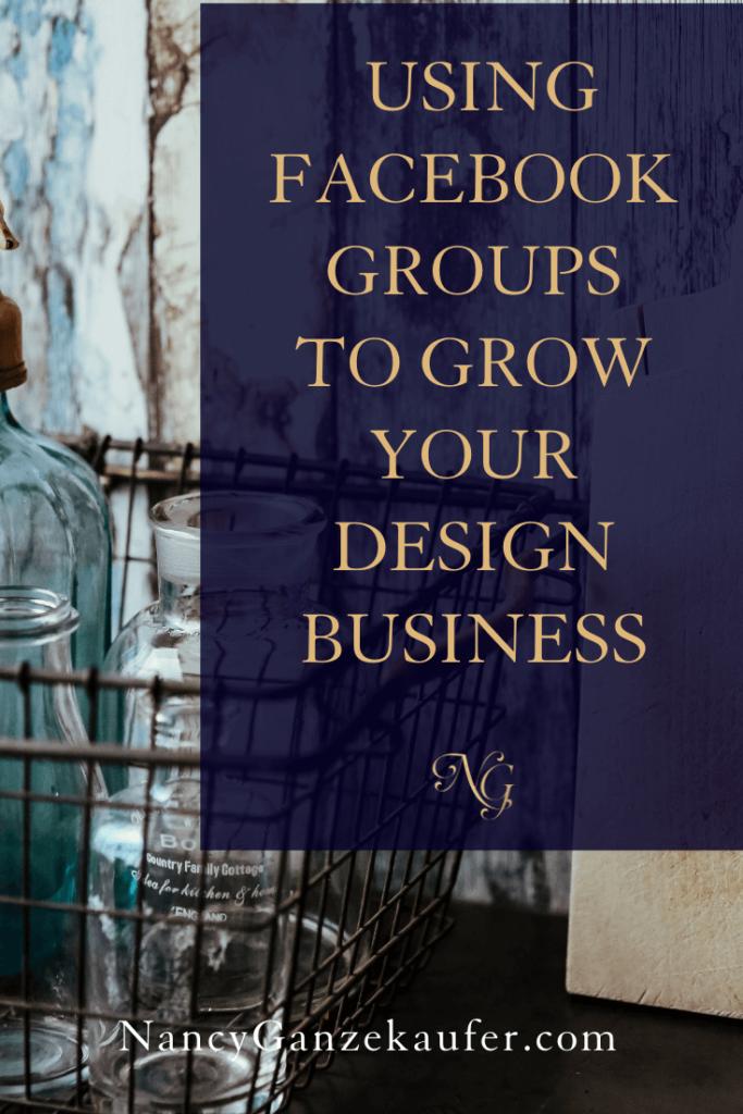 Using facebook groups to grow a design business. #facebook #facebookgroups #designbiz
