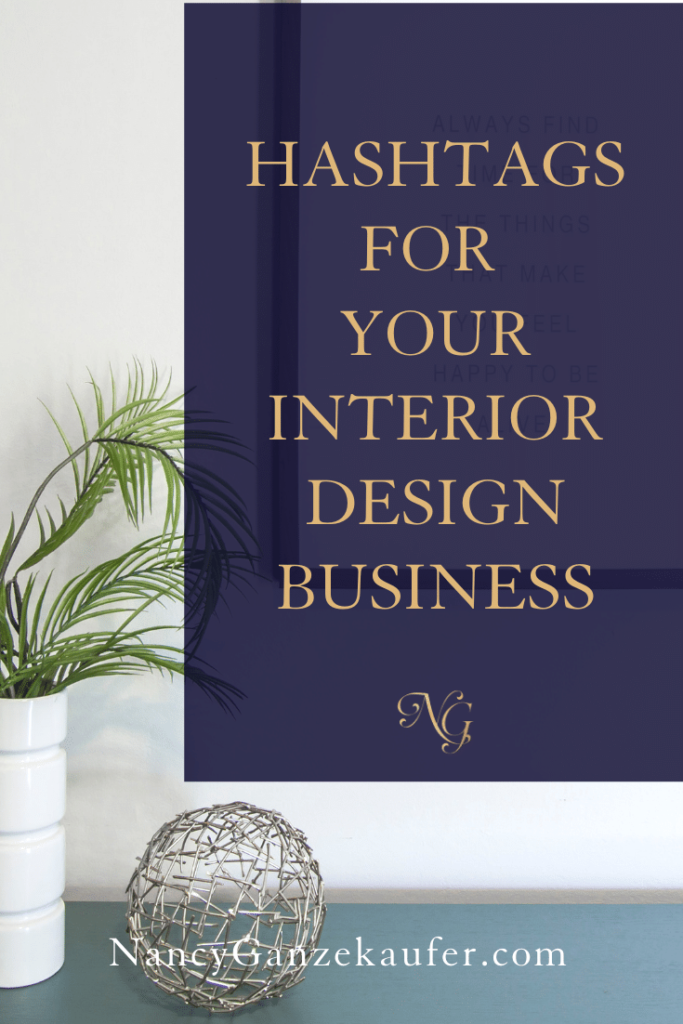 Using instagram hashtags for your interior design business account. #hashtags #instagram #designbiz