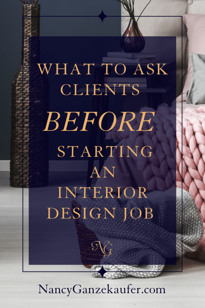 What to ask clients before starting an interior design job. #design #interiordesignjob #clients