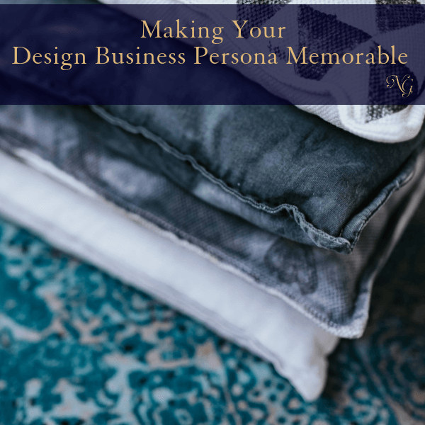 Making Your Design Business Persona Memorable