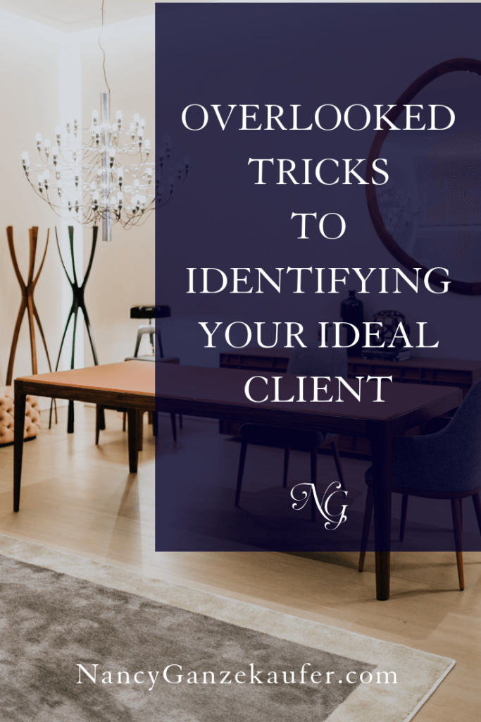 Overlooked tips and tricks to identifying your ideal client. #tips #identifyidealclient #idealclients