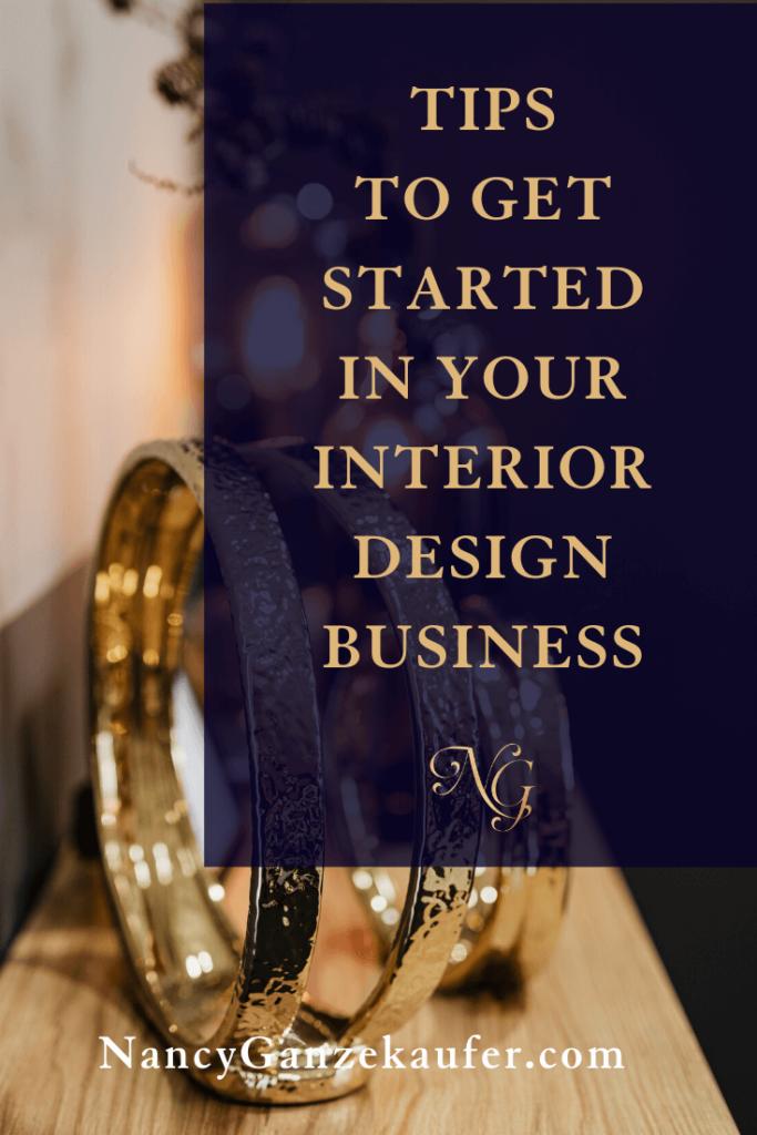 Simple tips to get you started in your interior design business. #designerbiztips #newbies #designbiz #interiordesigners