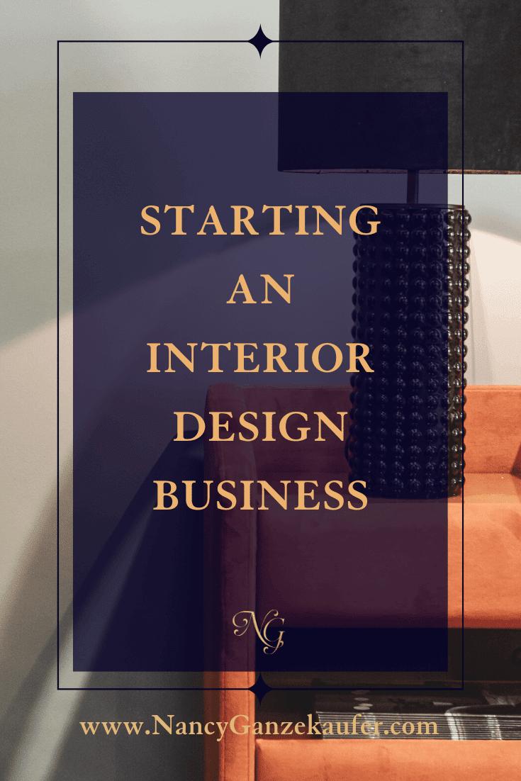 Tips for starting an interior design business as a newbie designer.