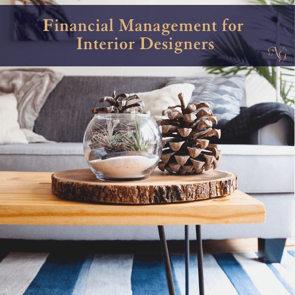 Financial Management for Interior Designers