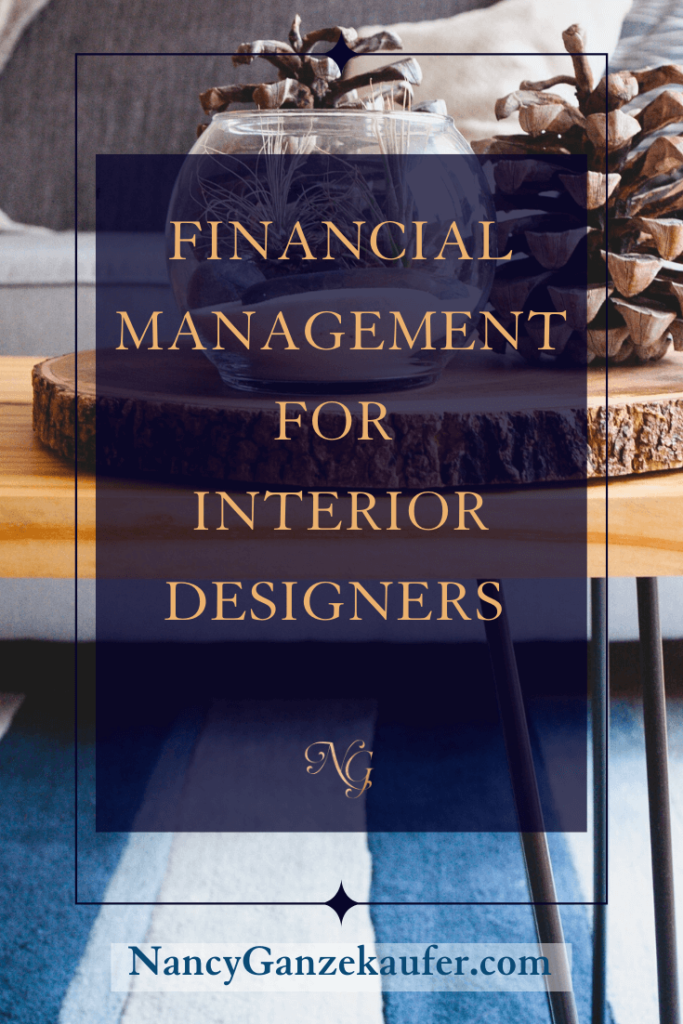 Financial management for interior designers and their business.
