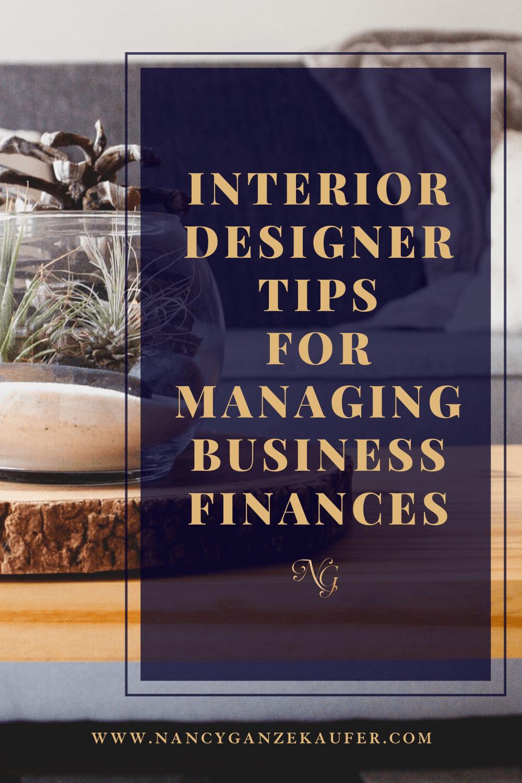 Interior designer tips for managing business finances.