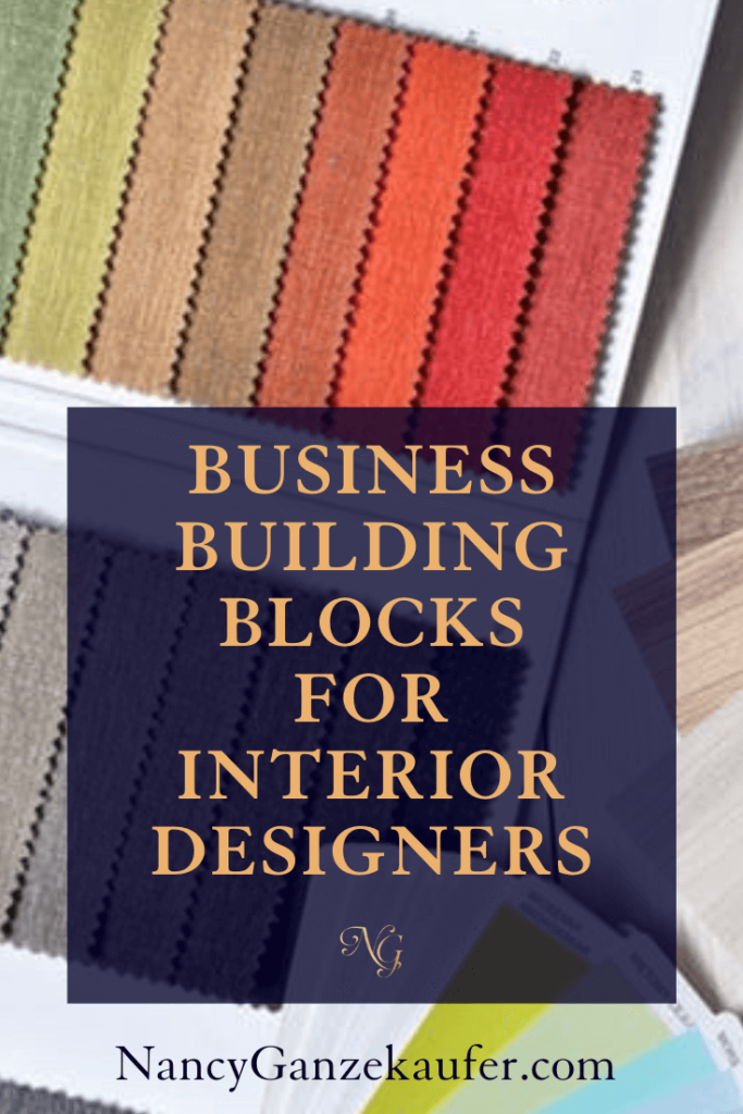 Business building block tips for interior designers.