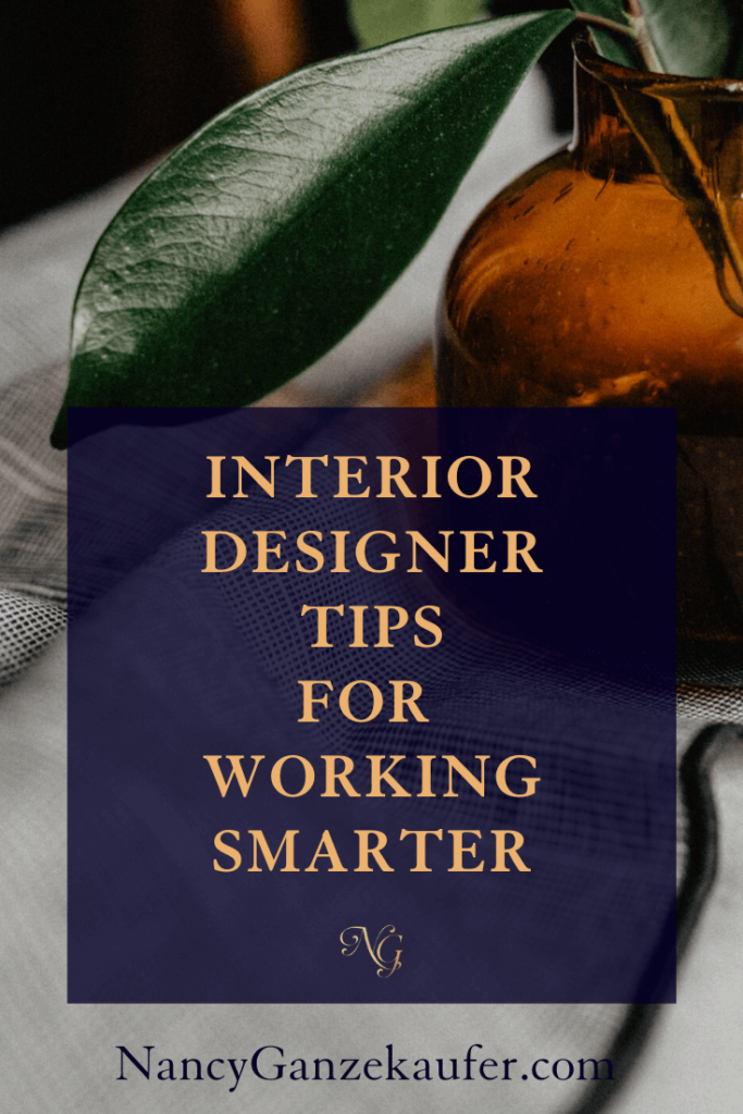 Learn ways interior designers can start working smarter in their design business.