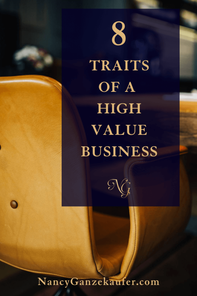 8 important traits to the success of a high value business.