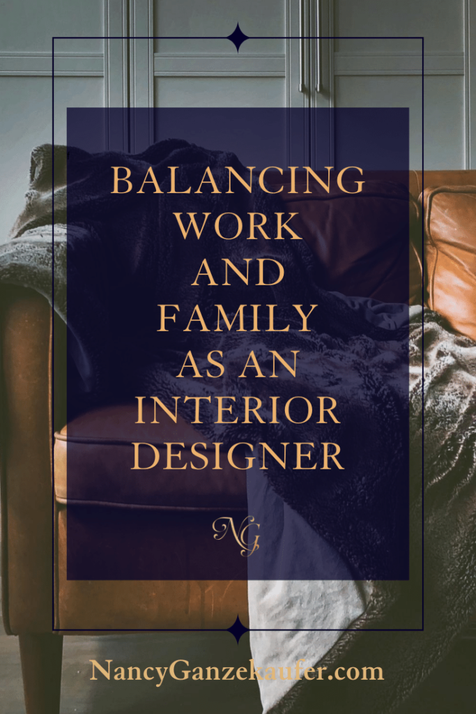 Strategies for balancing work and family life as an interior designer