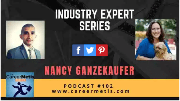 The Career Metis Podcast #102 with guest Nancy Ganzekaufer
