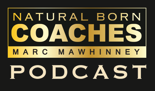 "Natural Born Coaches Podcast with Marc Mawhinney, Nancy Ganzekaufer details the secrets to WHY the ""Summit Model"" may not be effective in building your coaching business."