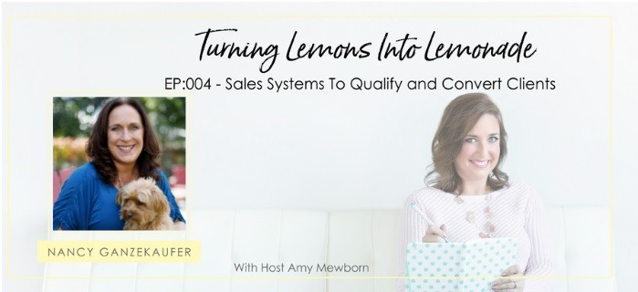 "Turning Lemons Into Lemonade"" podcast show with guest Nancy Ganzekaufer"