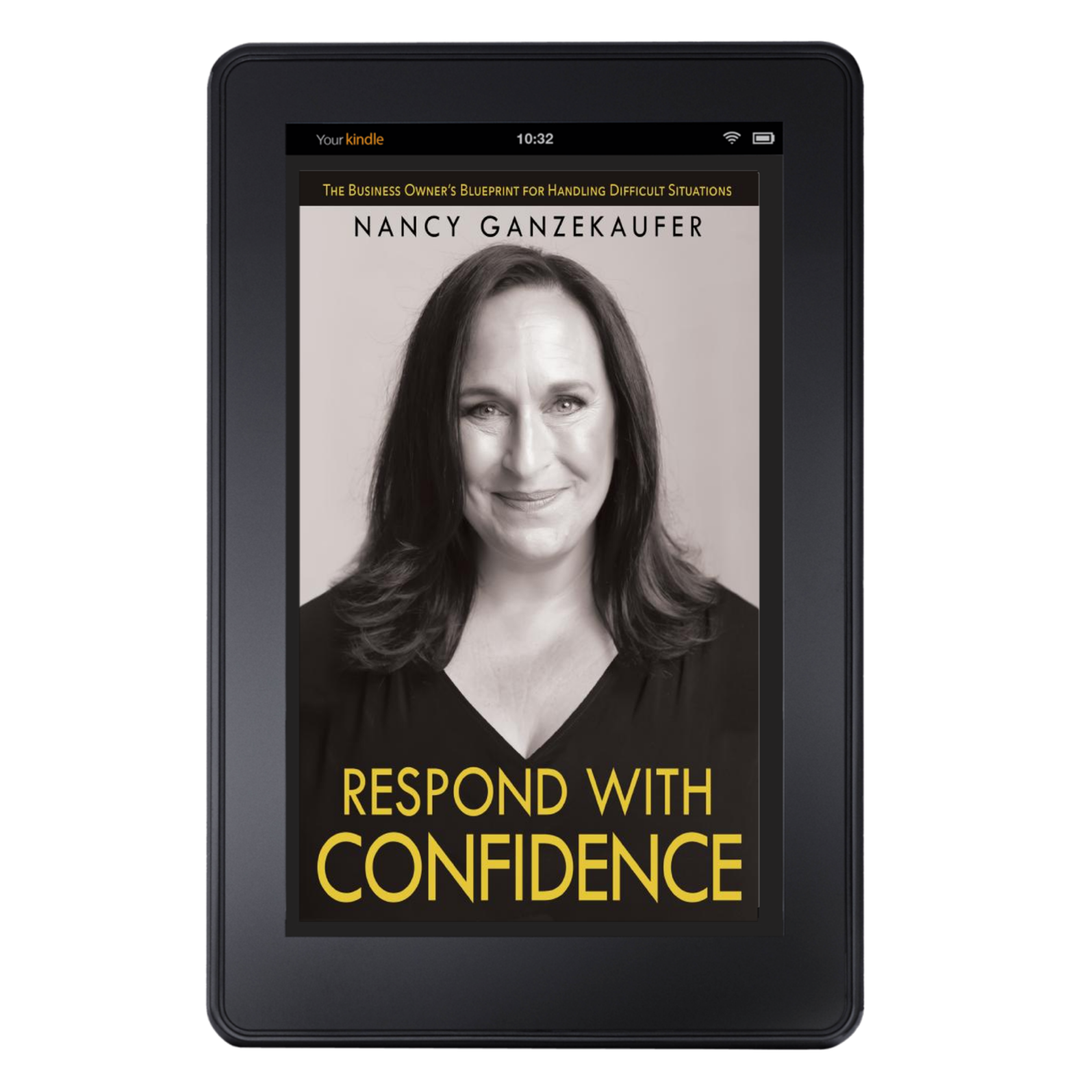Respond with Confidence by Nancy Ganzekaufer kindle version