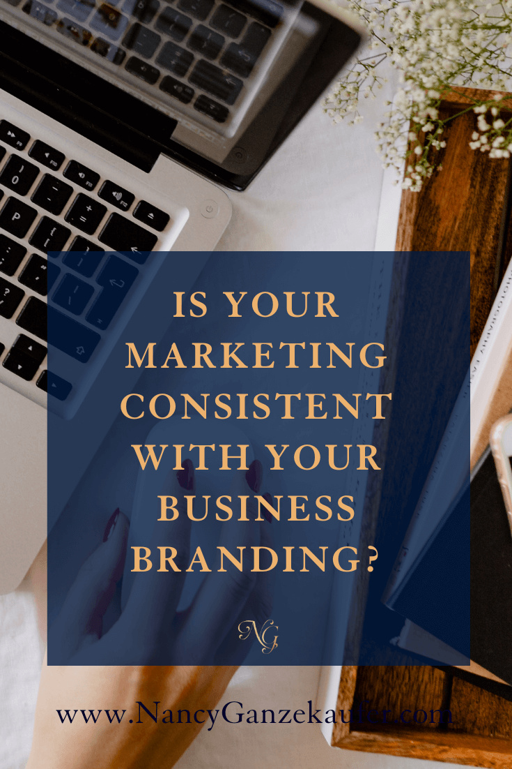 Is your marketing consistent with your business branding
