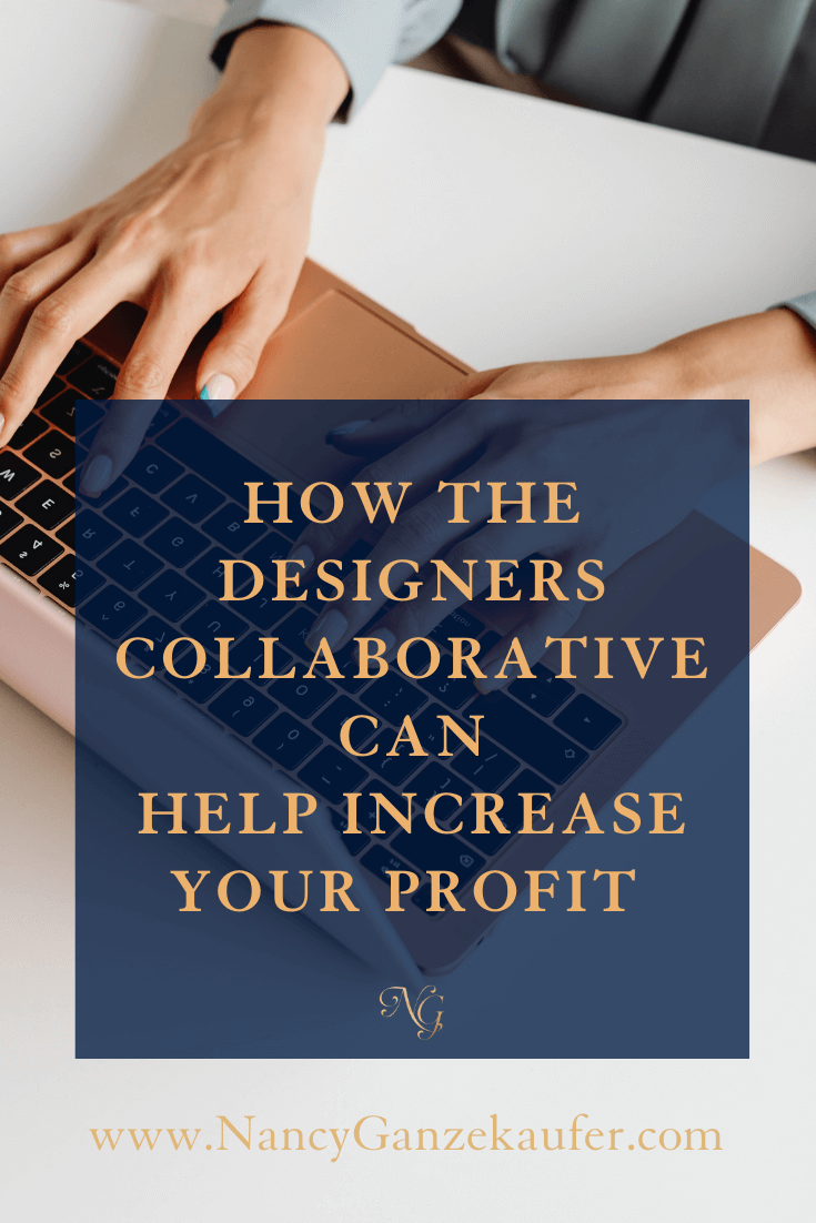 How the designers collaborative can help increase your business profits.