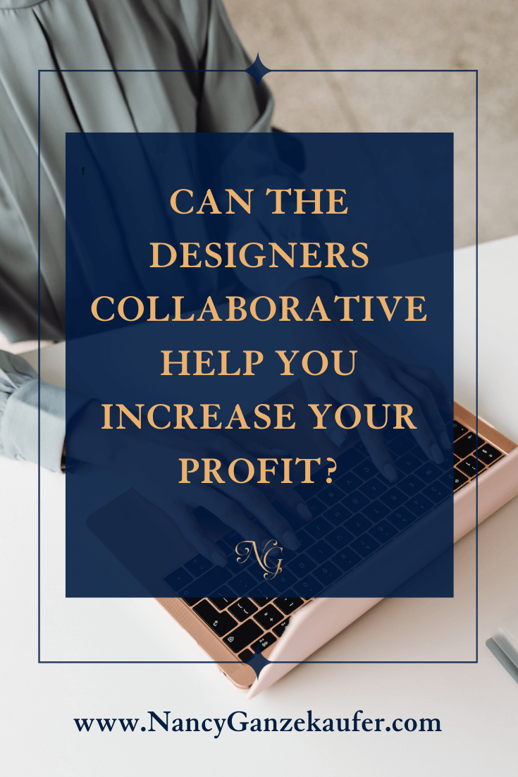 Learn how the designers collaborative can help you increase your profit.